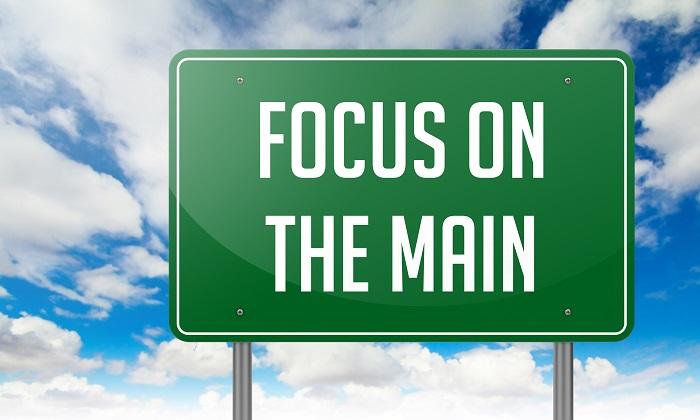 focus on the main